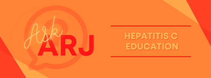 Hep C Education_Ask ARJ_ARJ Speciality Infusion_Infusion Therapy